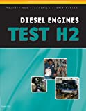 ASE Test Preparation - Transit Bus H2, Diesel Engines (Delmar Learning's Ase Test Prep Series) - 1418065706