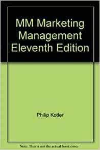 test bank for marketing management 14th Marketing management 14th edition test bank - kotler , sample marketing management, 14e (kotler/keller) chapter 5 creating long-term loyalty relationships.