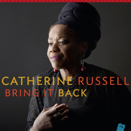 Catherine Russell-Bring It Back-2014-CARDiNALS Download