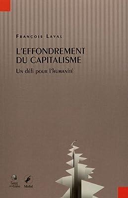L'effondrement du capitalisme par François Laval