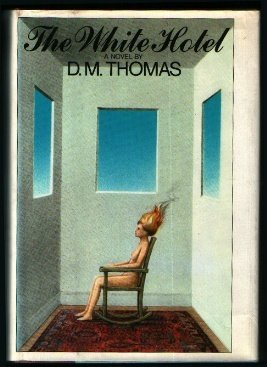The White Hotel, D. M. Thomas