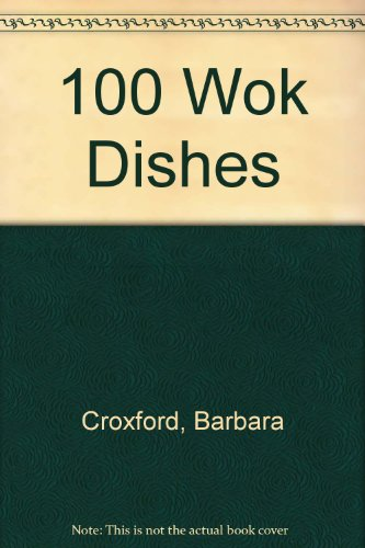 100 Wok Dishes