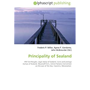 Principality of Sealand: HM Fort Roughs, Legal status of Sealand ...