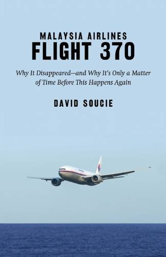 malaysia-airlines-flight-370-why-it-disappeared-and-why-its-only-a-matter-of-time-before-this-happen