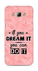 Amez If you can Dream it You can do it Back Cover For Samsung Galaxy A8