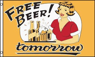 "3′x5′ ""FREE BEER TOMORROW"" FLAG, sign, bong, cloth poster, beer"
