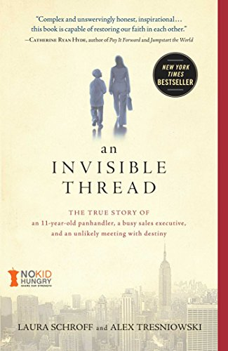 Laura Schroff, Valerie Salembier  Alex Tresniowski - An Invisible Thread