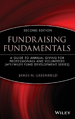 Fundraising Fundamentals: A Guide to Annual Giving for...
