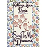 img - for Sing to Me of Dreams book / textbook / text book