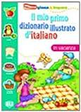 Il Mio Primo Dizionario Illustrato De Italiano