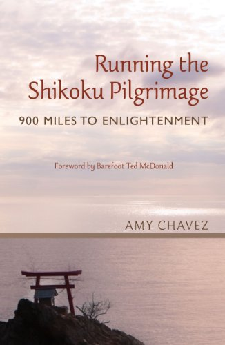 Running the Shikoku Pilgrimage: 900 Miles to Enlightenment