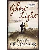 Ghost Light (0099481545) by O'Connor, Joseph