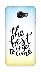 AMEZ the best is yet to come Back Cover For Samsung Galaxy A5 (2016 EDITION)