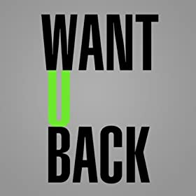 Amazon.com: Want You Back: I Want You Back (Want You Want You Back