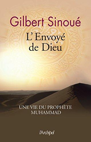 L'envoyé de Dieu : Une vie du prophète Muhammad