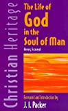 img - for The Life of God in the Soul of Man; to which is added: Rules and Instructions for a Holy Life book / textbook / text book