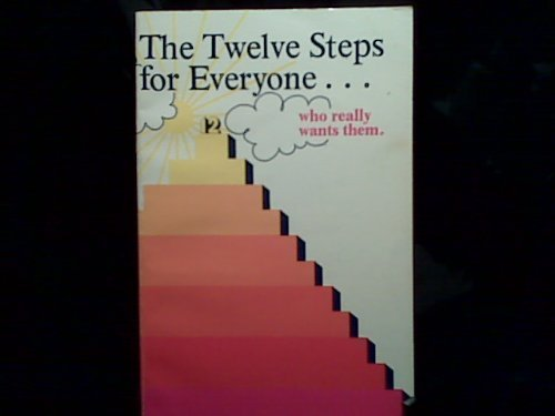 Twelve Steps for Everyone Who Really Wants Them, Compcare Publishers