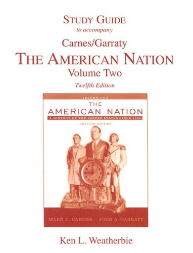 Study Guide to accompany The American Nation Volume Two