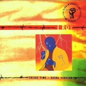 I-Roy - Crisis Time
