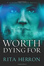 Worth Dying For (A Slaughter Creek Novel)
