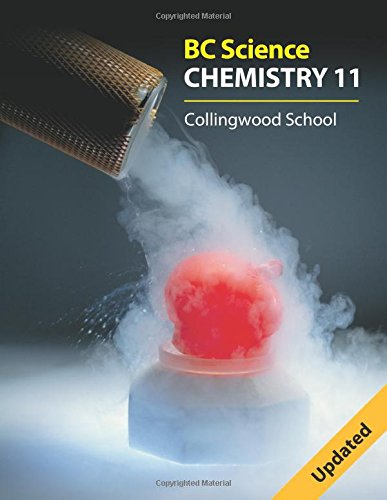 Bc Science Chemistry 11: Collingwood School
