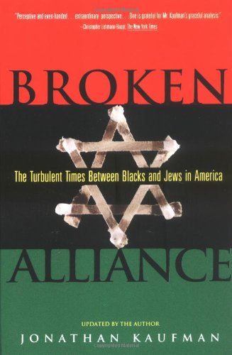 Broken Alliance: The Turbulent Times Between Blacks and...