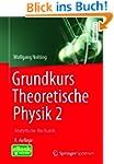 Grundkurs Theoretische Physik 2: Anal...