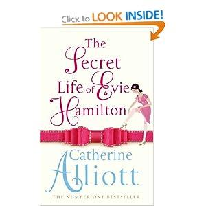 The Secret Life of Evie Hamilton - Catherine Alliott