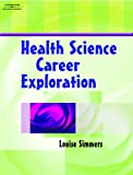 Student Workbook to Accompany Health Science Career Exploration