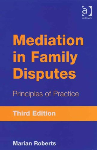 Mediation in Family Disputes: Principles of Practice (Ashgate Popular and Folk Music)