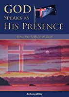 GOD Speaks as His Presence Unto The Edifice of God [Kindle Edition]