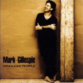 Mark Gillespie - Mindless People - Amazon.com Music