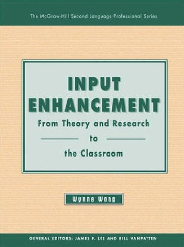 Input Enhancement: From Theory and Research to the...