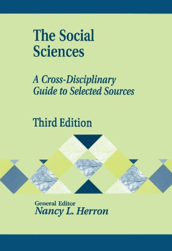 The Social Sciences: A Cross-Disciplinary Guide to Selected Sources (Library and Information Science Text Series)