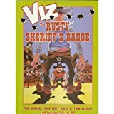 VIZ: The Rusty Sheriffs Badge [A Quickly-Drawn Six Shooter]: The Good, the Not Bad & The Fugly of issues 82 to 87 (v. 14)
