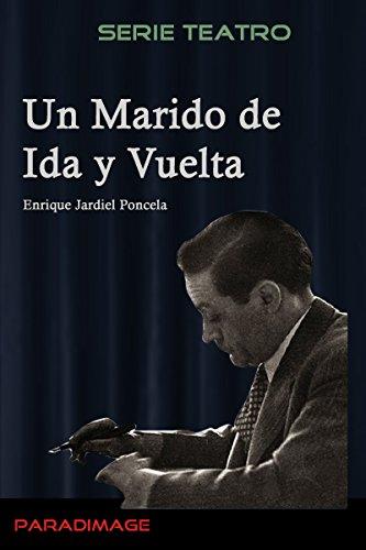 Un Marido de Ida y Vuelta (Teatro)