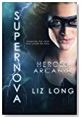 SuperNova: Heroes of Arcania (Volume 1)