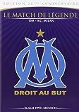 Le match de légende OM - A.C Milan /26 mai 1993 - Munich