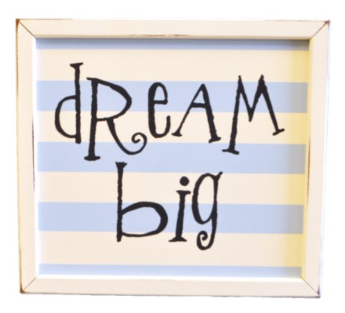 New Arrivals Dream Big Sign
