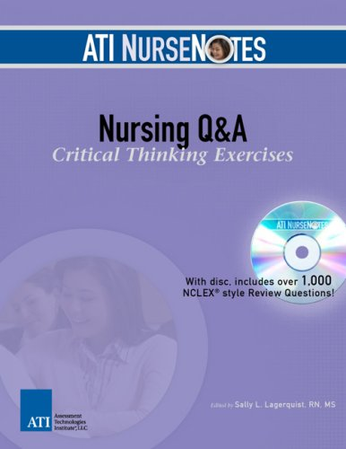 Nursing q & a critical thinking exercises