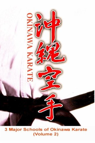 3 Major Schools of Okinawa Karate (DVD Volume 2) ==> Uechi-ryu, Goju-ryu, Shorin-ryu