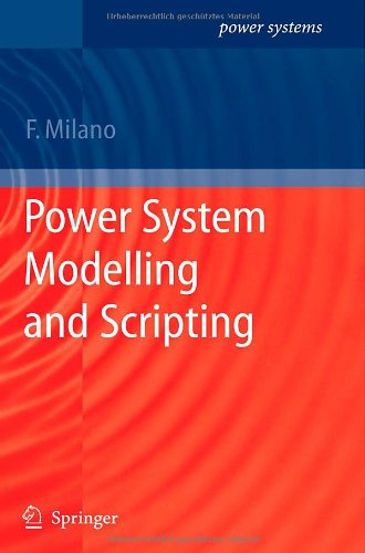 Power System Modelling and Scripting (Power Systems)