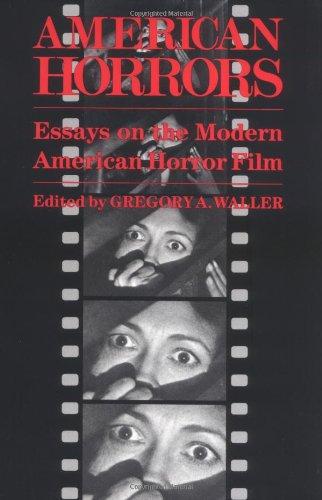 American Horrors: Essays on the Modern American Horror Film