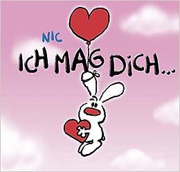 NIC - Ich mag dich: Geschenkbuch: Amazon.de: Zander: Bücher