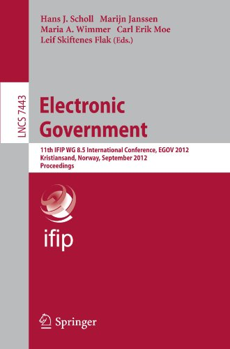 Electronic Government: 11th IFIP WG 8.5 International Conference, EGOV 2012, Kristiansand, Norway, September 3-6, 2012,