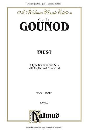 Faust French, English Language Edition, Vocal Score (Kalmus Edition)  (Tapa Blanda)