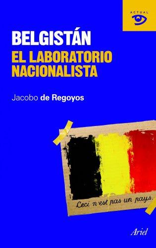 Belgistán: El laboratorio nacionalista