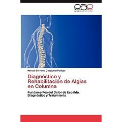 Diagnostico y Rehabilitacion de Algias En Columna
