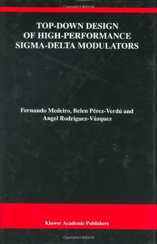top-down-design-of-high-performance-sigma-delta-modulators-the-springer-international-series-in-engi