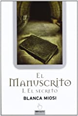 El manuscrito (Spanish Edition)